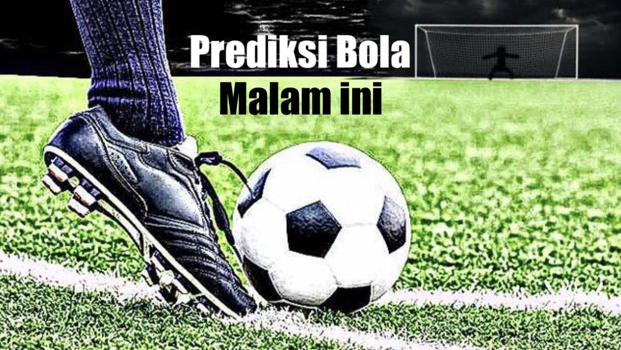 PREDIKSI BOLA MALAM INI - Soccerstand.tips Predictions