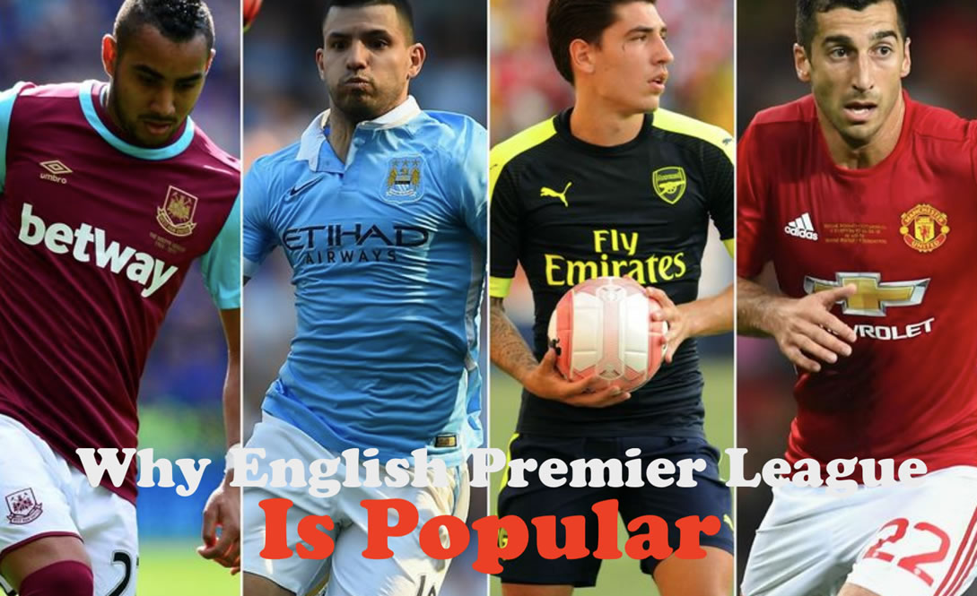 Why English Premier League Is Popular