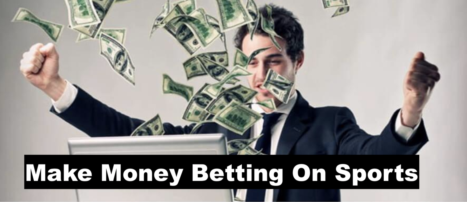 Make money betting on sports