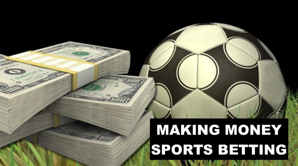Making money sports betting